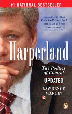 Book Harperland: The Politics Of Control by Lawrence Martin