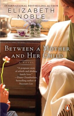 Book Between A Mother And Her Child by Elizabeth Noble