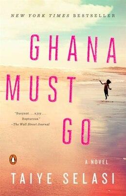 Book Ghana Must Go by Taiye Selasi