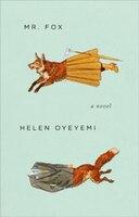 Mr. Fox: A Novel