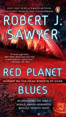 Book Red Planet Blues by Robert J Sawyer