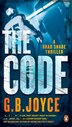 The Code: A Brad Shade Thriller by G B Joyce