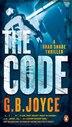 The Code: A Brad Shade Thriller by G B Joyce