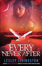 Every Never After: Book 2 Of The Once Every Never Trilogy