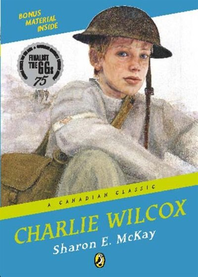Charlie Wilcox: A Canadian Classic by Sharon E Mckay