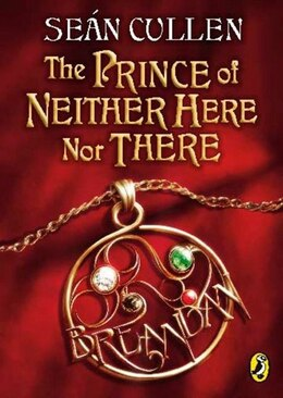 Book The Prince Of Neither Here Nor There by Sean Cullen