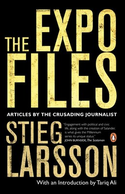 Book The Expo Files: Articles By The Crusading Journalist by Stieg Larsson