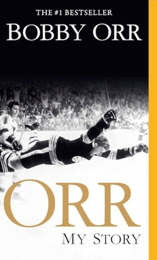 Orr: My Story by Bobby Orr