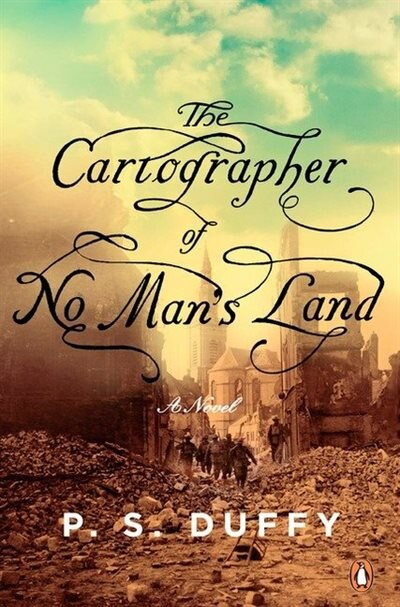 The Cartographer Of No Man's Land by P S Duffy