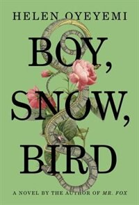 Book Boy, Snow, Bird by Helen Oyeyemi