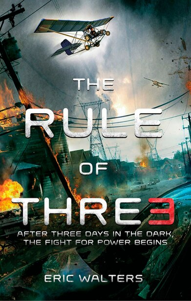 The Rule Of Three: The Neighborhood; Book 1 by Eric Walters