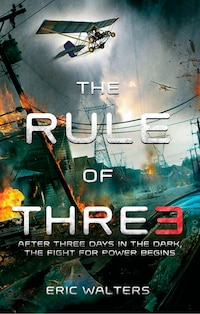 The Rule Of Three: The Neighborhood; Book 1