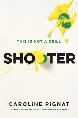 Book Shooter by Caroline Pignat
