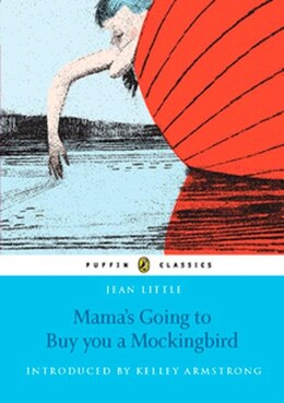 Book Mama's Going To Buy You A Mockingbird: Puffin Classics Edition by Jean Little