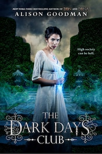 The Dark Days Club: Book 1