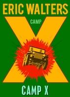 Camp X: Book 1