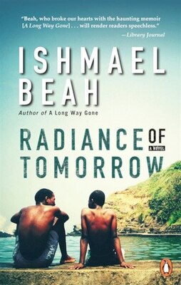 Book Radiance Of Tomorrow by Ishmael Beah