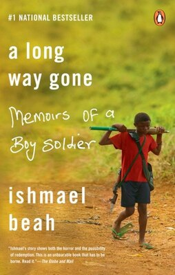 Book A Long Way Gone: Memoirs Of A Boy Soldier by Ishmael Beah