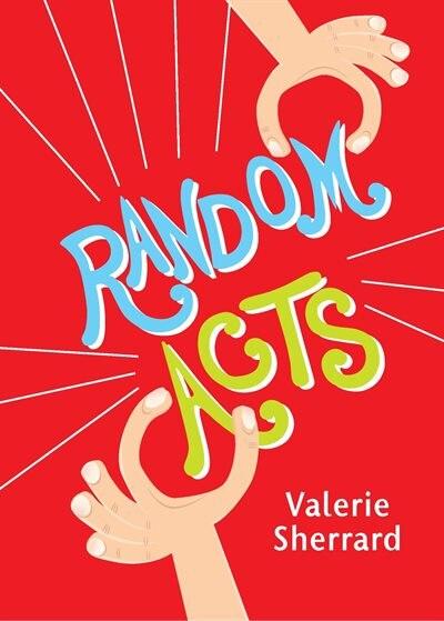 Random Acts by Valerie Sherrard