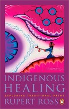 Indigenous Healing: Exploring Traditional Paths