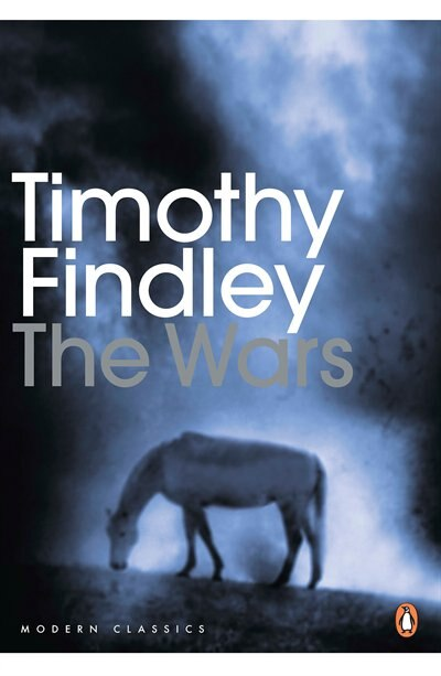 Penguin Modern Classics The Wars by Timothy Findley