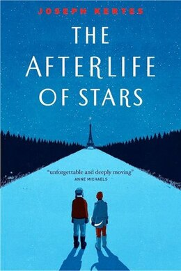 Book The Afterlife Of Stars by Joseph Kertes