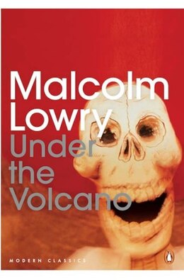 Book Penguin Modern Classics Under The Volcano by Malcolm Lowry