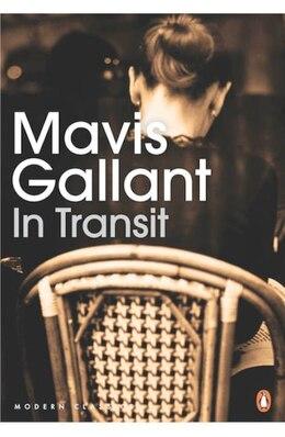 Book Penguin Modern Classics In Transit by Mavis Gallant
