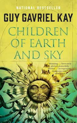 Book Children Of Earth And Sky by Guy Gavriel Kay