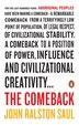 The Comeback: How Aboriginals Are Reclaiming Power And Influence by John Ralston Saul