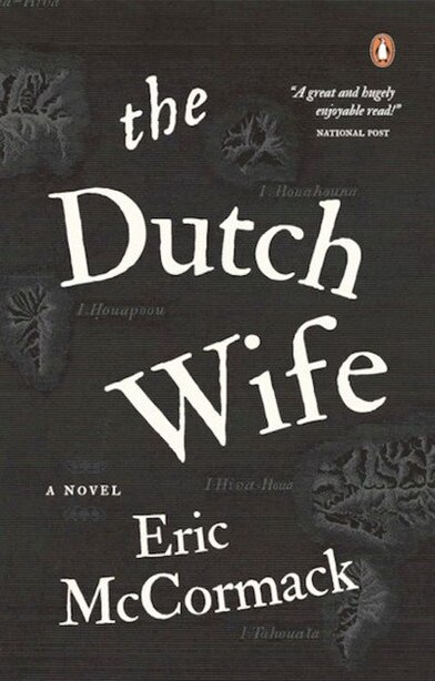 The Dutch Wife by Eric Mccormack