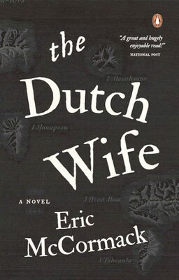 Book The Dutch Wife by Eric Mccormack