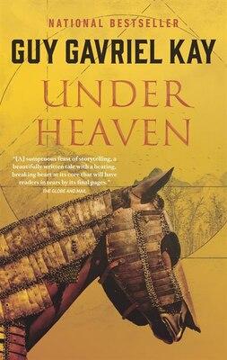 Book Under Heaven by Guy Gavriel Kay