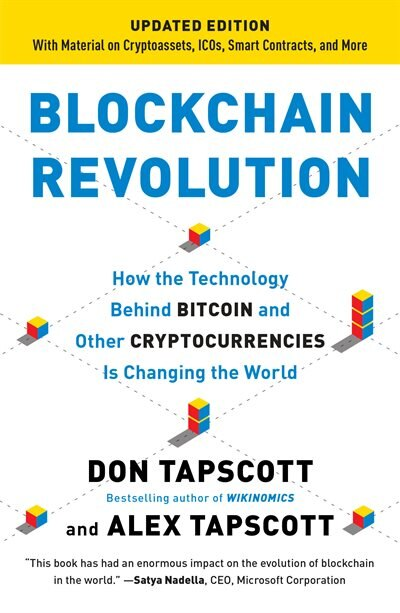 Blockchain Revolution: How The Technology Behind Bitcoin Is Changing Money, Business, And The World by Don Tapscott