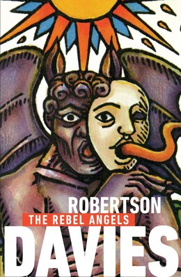 Book The Rebel Angels by Robertson Davies