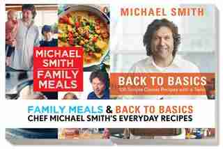 Chef Michael Smith's Everyday Recipes Bundle: 2 books by Michael Smith