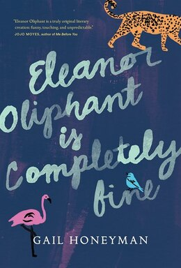 Book Eleanor Oliphant Is Completely Fine by Gail Honeyman