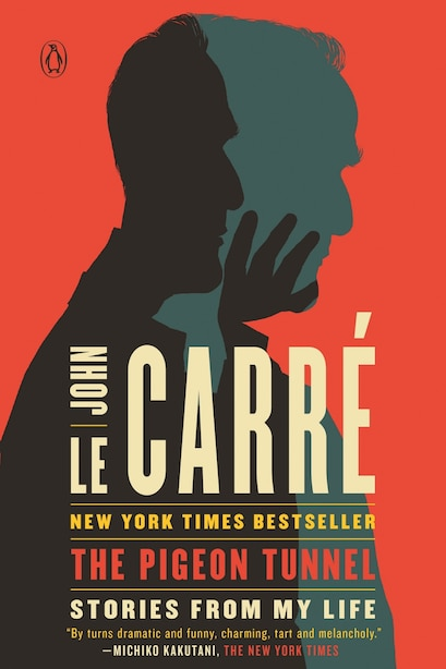 The Pigeon Tunnel: Stories From My Life by John Le Carré