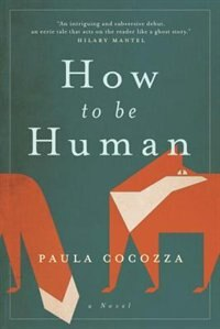 Book How To Be Human by Paula Cocozza