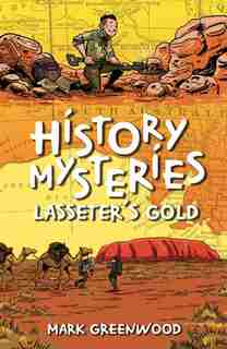 Lasseter's Gold by Mark Greenwood