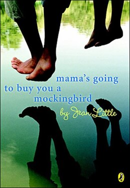 Book Mamas Going To Buy You A Mockingbird by Jean Little
