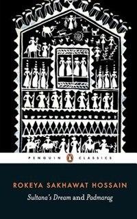 Book Sultana's Dream and Padmarag by Rokeya Sakhawat Hossain