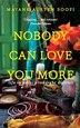 Nobody Can Love You More by Mayank Austen Soofi