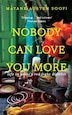 Nobody Can Love You More by Mayank Austen Soofi