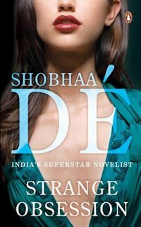 Book Strange Obsession by Shobhaa De