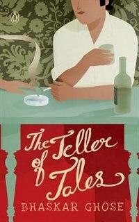 Book Teller of Tales by Bhaskar Ghose