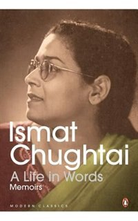 Book A Life in Words by Ismat Chughtai