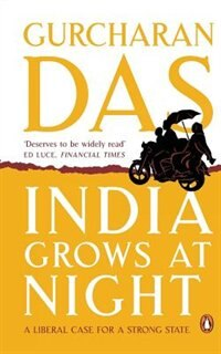 Book India Grows at Night by Gurcharan Das