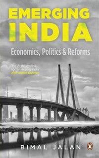 Emerging India by Bimal Jalan