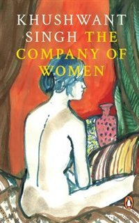 Company Of Women by Khushwant Singh